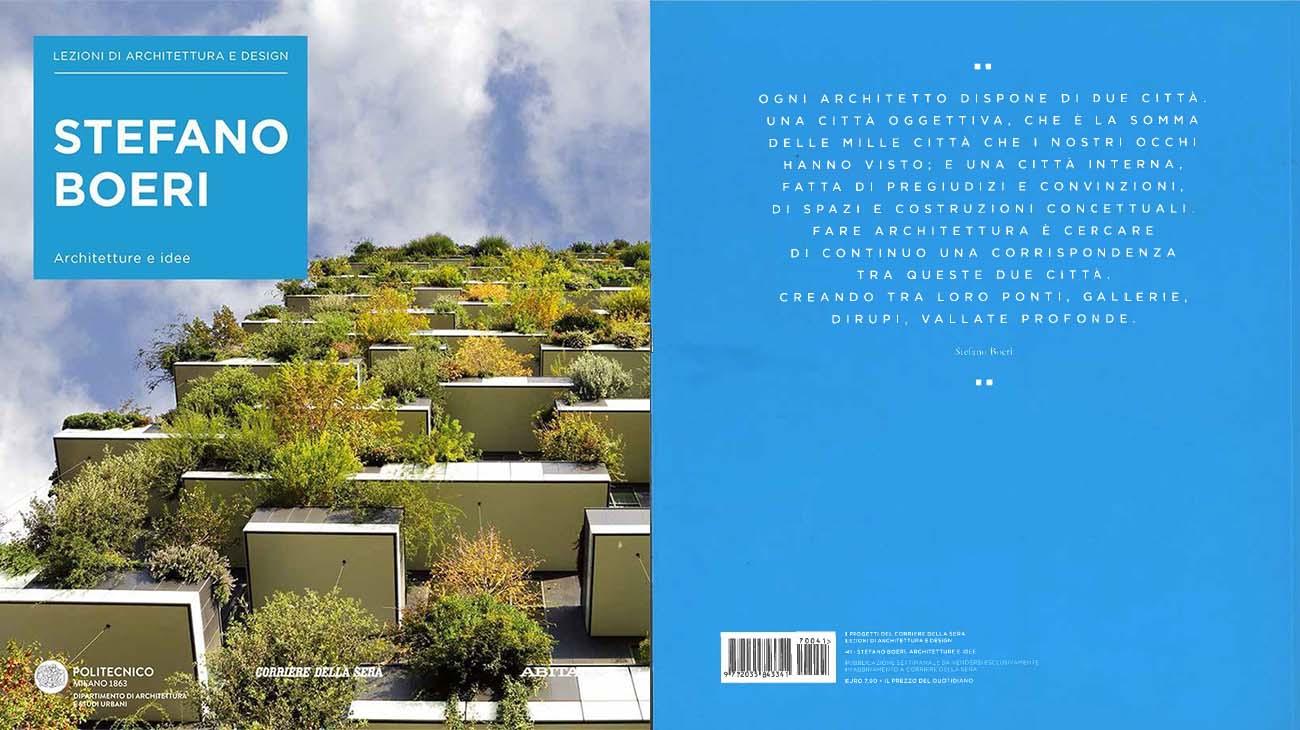 Stefano boeri architetture e idee lezioni di Idee architettura