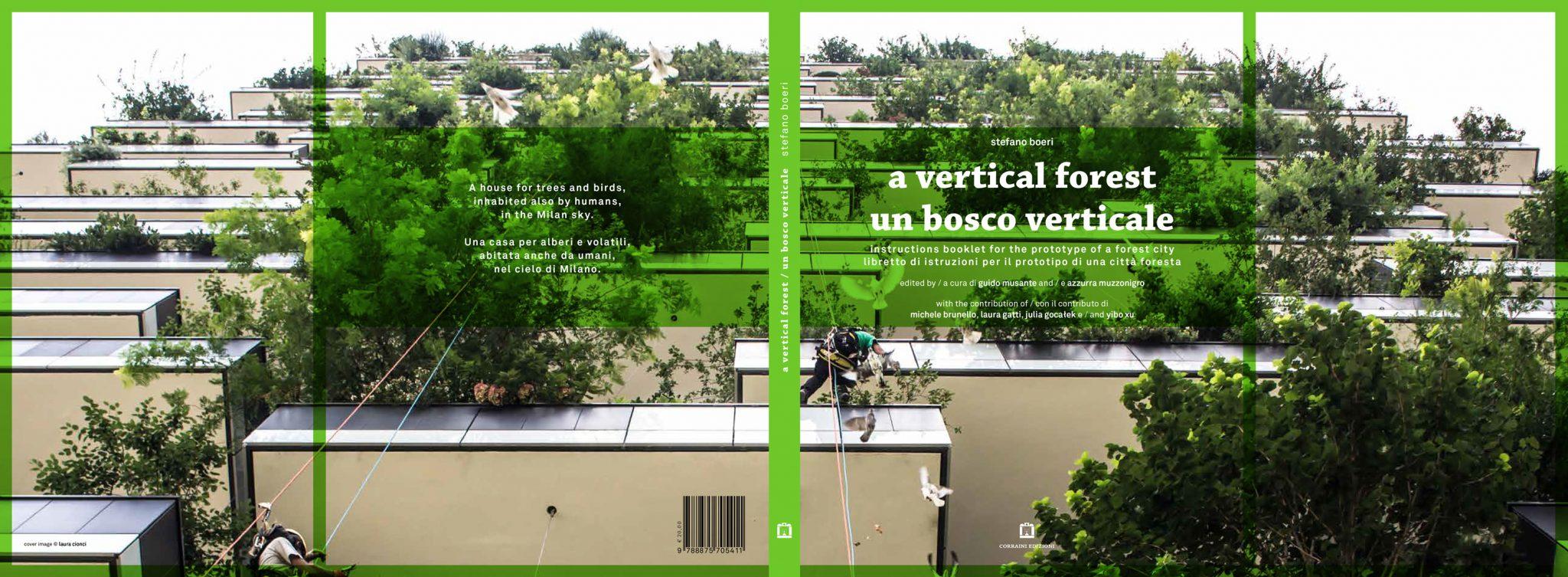 PRESENTATION OF THE BOOK: A VERTICAL FOREST | Stefano Boeri Architetti
