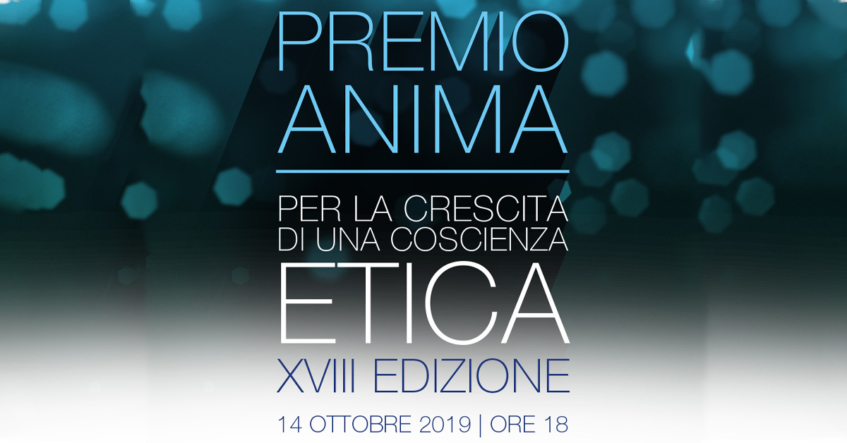 Premio Anima For The Growth Of An Ethical Conscience